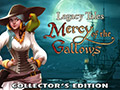 Legacy Tales: Mercy of the Gallows CE